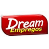 DREAM EMPREGOS E INTERMEDIACAO DE MAO DE OBRA